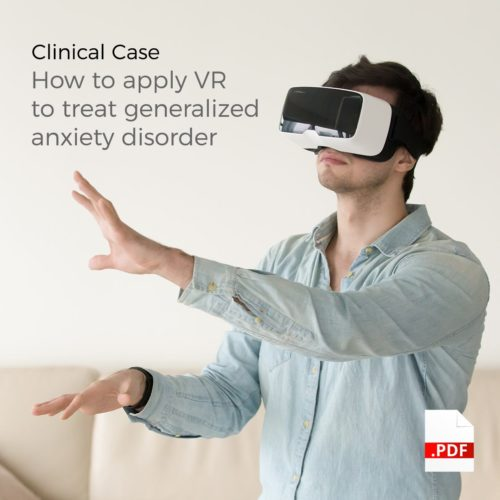 Clinical case VR Anxiety