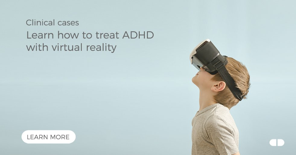 Virtual Reality for ADHD